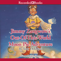 Jimmy Zangwow's Out-Of-This-World Moon Pie Adventure - Tony DiTerlizzi