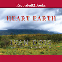 Heart Earth - Ivan Doig