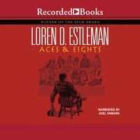 Aces & Eights - Loren D. Estleman
