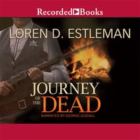 Journey of the Dead - Loren D. Estleman