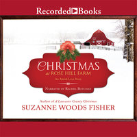 Christmas at Rose Hill Farm - Suzanne Woods Fisher