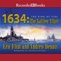 1634: The Galileo Affair - Eric Flint,Andrew Dennis