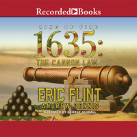 1635: The Cannon Law - Eric Flint,Andrew Dennis