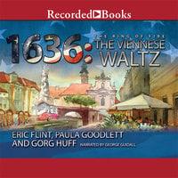 1636: The Viennese Waltz - Eric Flint, Gorg Huff, Paula Goodlett