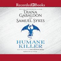 Humane Killer - Diana Gabaldon, Sam Sykes