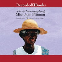The Autobiography of Miss Jane Pittman - Ernest J. Gaines