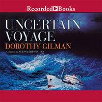 Uncertain Voyage - Dorothy Gilman