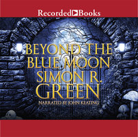 Beyond the Blue Moon - Simon R. Green