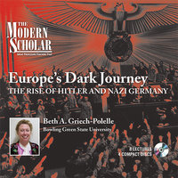 Europe's Dark Journey - Beth A. Griech-Polelle