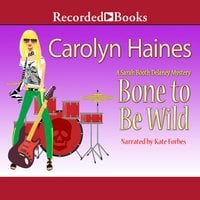 Bone to Be Wild - Carolyn Haines