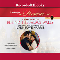 Behind the Palace Walls - Lynn Raye Harris