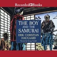 The Boy and the Samurai - Erik Christian Haugaard