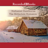 The Blithedale Romance - Nathaniel Hawthorne, Rebecca Cantrell