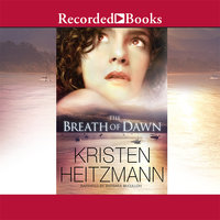The Breath of Dawn - Kristen Heitzmann