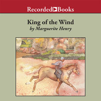 King of the Wind - Marguerite Henry