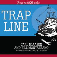 Trap Line - Carl Hiaasen, Bill Montalbano