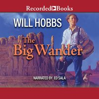 The Big Wander - Will Hobbs