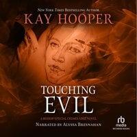 Touching Evil - Kay Hooper