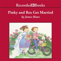 Pinky and Rex Get Married - James Howe