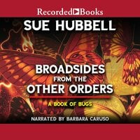Broadsides from the Other Orders - Sue Hubbell