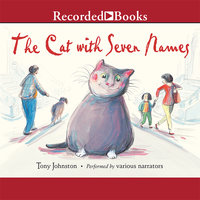 The Cat with Seven Names - Tony Johnston