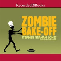 Zombie Bake-Off - Stephen Graham Jones