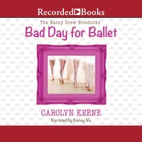 Bad Day for Ballet - Carolyn Keene