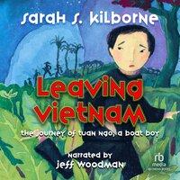 Leaving Vietnam - Sarah Kilbourne