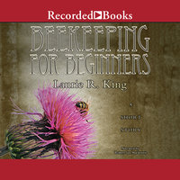 Beekeeping for Beginners - Laurie R. King
