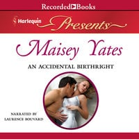 An Accidental Birthright - Maisey Yates