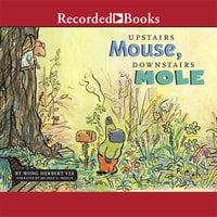 Upstairs Mouse, Downstairs Mole - Wong Herbert Yee