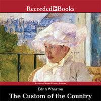 The Custom of the Country - Edith Wharton