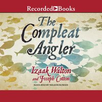 The Compleat Angler - Izaak Walton,Charles Cotton