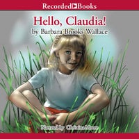 Hello, Claudia! - Barbara Brooks Wallace