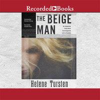 The Beige Man - Helene Tursten