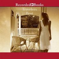 Travelers Rest - Ann Tatlock