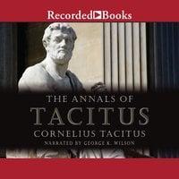 The Annals of Tacitus - Cornelius Tacitus