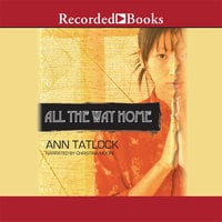 All the Way Home - Ann Tatlock