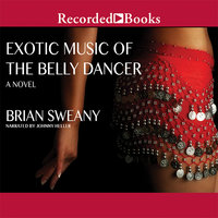 Exotic Music of the Belly Dancer - Brian Sweany