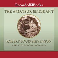 The Amateur Emigrant - Robert Louis Stevenson