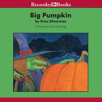 Big Pumpkin - Erica Silverman