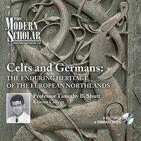 Celts and Germans - Timothy B. Shutt
