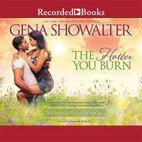The Hotter You Burn - Gena Showalter