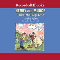 Henry and Mudge Take the Big Test - Cynthia Rylant