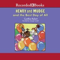 Henry and Mudge and the Best Day of All - Cynthia Rylant
