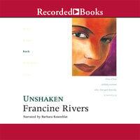 Unshaken - Francine Rivers