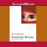 Unveiled - Francine Rivers