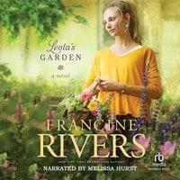 Leota's Garden - Francine Rivers