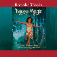 Bayou Magic - Jewell Parker Rhodes