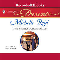 The Greek's Forced Bride - Michelle Reid